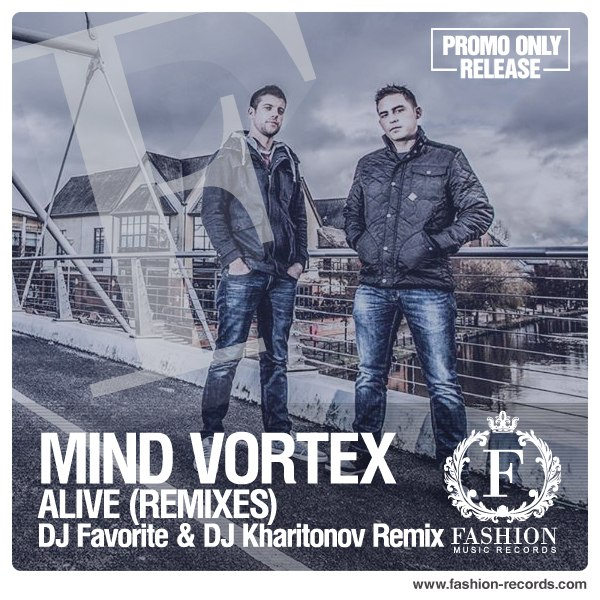 Mind Vortex - Alive (Radio Edit)