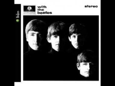 The Beatles - It Won't Be Long (2009 Stereo Remaster)