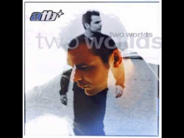 ATB - Let you go (Two Worlds CD version)