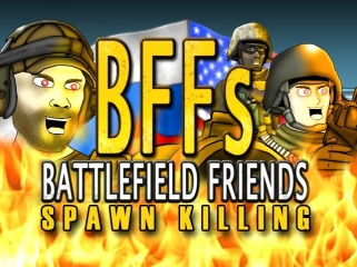 Battlefield Friends (Happy Hour) - Spawn Killing