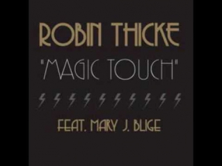 Robin Thicke feat.Mary J.Blige - Magic Touch (Moto Blanco Mix)