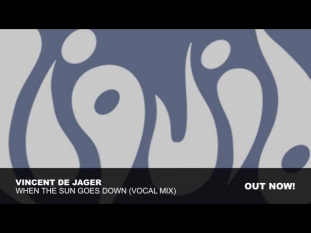 Vincent de Jager - When The Sun Goes Down (Vocal Mix)