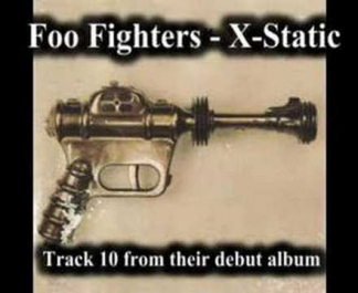 Foo Fighters - X-Static