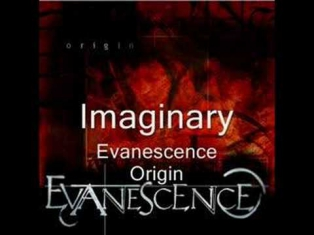 Evanescence - Imaginary  (Origin)