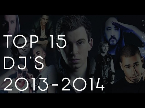 Top 15 DJ's of the World 2013-2014