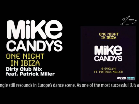 Mike Candys & Evelyn feat. Patrick Miller - One Night In Ibiza (Dirty Club Mix)