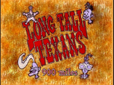 Long Tall Texans - 900 miles