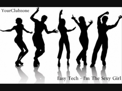 Easy Tech - I'm the sexy girl