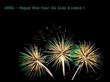 ABBA - Happy New Year 2014 (DJ Alex B remix)