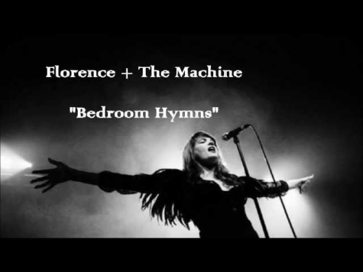 Florence + The Machine - Bedroom Hymns (Lyrics)