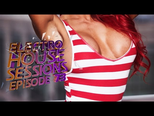 BEST CLUB DANCE ELECTRO HOUSE MUSIC MIX 2014 [EP.73] - By Dj Epsilon
