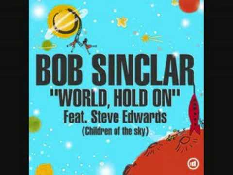 World, Hold On (Children of the sky) Club Mix