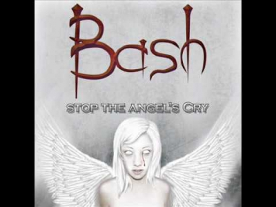 bash - the angel's cry