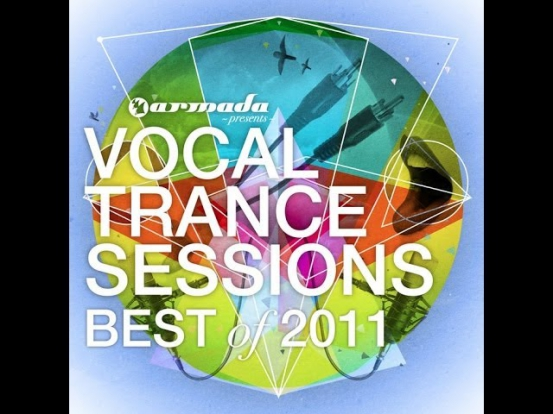 Vocal Trance Sessions: Best Of 2011 HQ
