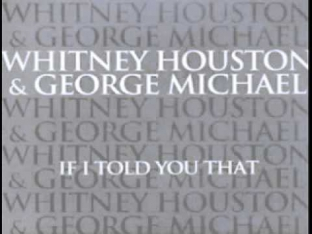 Whitney Houston & George Michael - If I Told You That(Johnny Douglas Mix)
