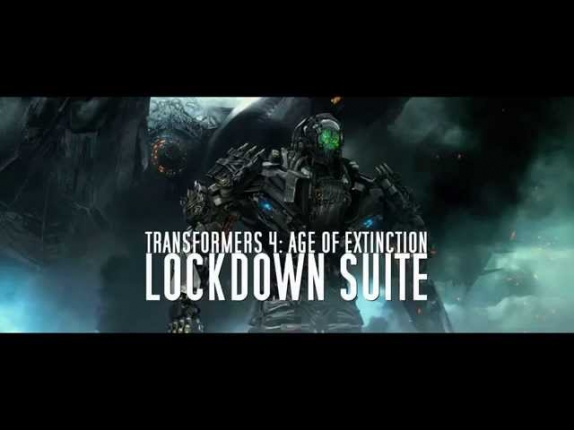 Lockdown Suite - Transformers 4: Age of Extinction OST by Steve Jablonsky