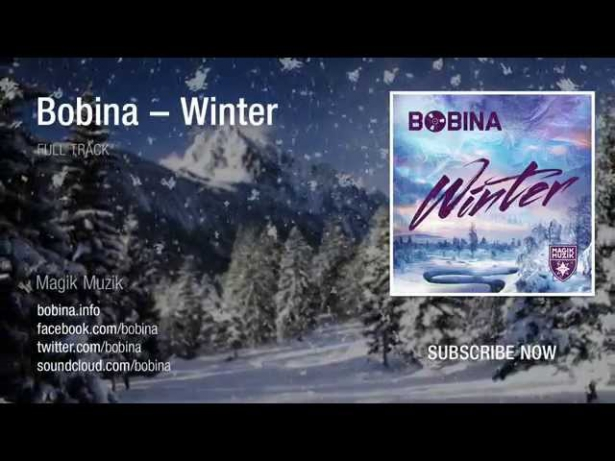 Bobina – Winter [Full Track HQ]