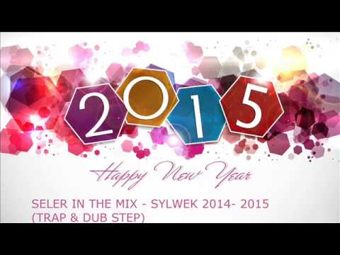 SELER IN THE MIX   SYLWEK 2014  2015 TRAP & DUB STEP