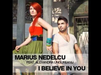 Marius Nedelcu feat. Alexandra Ungureanu - I Believe In You (Radio Edit)