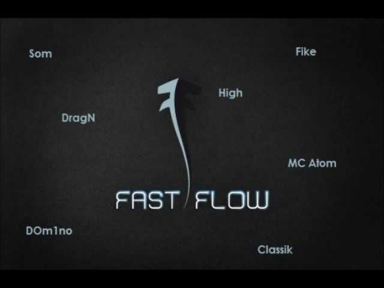 Выпуск 2 - DOm1no, Fike, High, DragN, MC Atom, Som, Classik - Fast Flow (long mix by Beef)