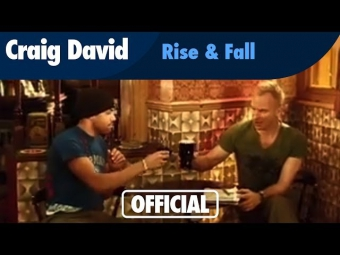 Craig David - Rise & Fall featuring Sting (Official Music Video)
