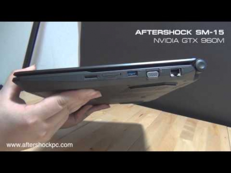 AFTERSHOCK SM-15 Product Overview (Nvidia GTX 960M)