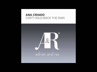 Ana Criado Can't Hold Back The Rain Dark Matters Original Mix + Lyrics